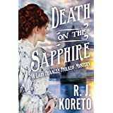 Death on the Sapphire (A Lady Frances Ffolkes Mystery Book 1)