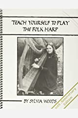 Teach Yourself to Play the Folk Harp 30th Anniversary Edition Spiral-bound