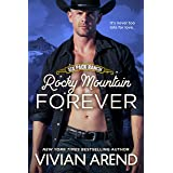 Rocky Mountain Forever (Six Pack Ranch Book 12)