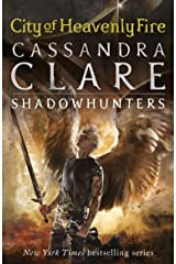 The Mortal Instruments 6: City of Heavenly Fire Kindle Edition