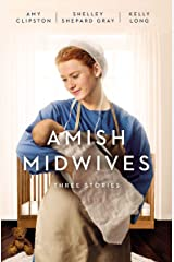 Amish Midwives: Three Stories Kindle Edition