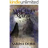 A Vial Full of Magic: Lucifer Thatch's Education of Witchery (Son of a Succubus Series Book 6)