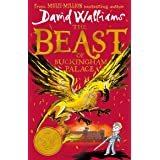 The Beast of Buckingham Palace: The epic new children's book from multi-million bestselling author David Walliams