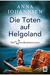 Die Toten auf Helgoland (Die Inselkommissarin 7) (German Edition) Kindle Edition