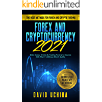 Forex and Cryptocurrency 2021: The Best Methods For Forex An…