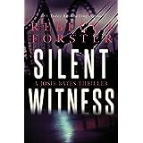 SILENT WITNESS: A Josie Bates Thriller (The Witness Series Book 2)