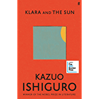 Klara and the Sun: Longlisted for the Booker Prize 2021 (Eng…