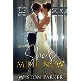 She's Mine Now (A Wedding Bells Alpha Novel Book 2)