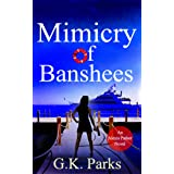 Mimicry of Banshees (Alexis Parker Book 3) (English Edition)