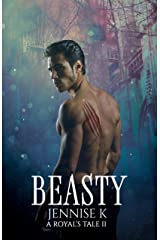 Beasty (A Royal's Tale Book 2) Kindle Edition