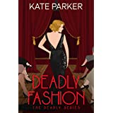 Deadly Fashion: A World War II Mystery (Deadly Series Book 3)