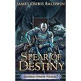 Spear of Destiny: A LitRPG Dragonrider Adventure (The Archemi Online Chronicles Book 5)