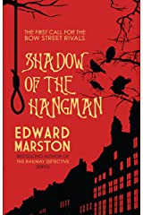 Shadow of the Hangman (Bow Street Rivals Book 1) Kindle Edition