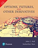 Options, Futures, and Other Derivatives (10th Ed) [Paperback] [Jan 01, 2018] John C Hull