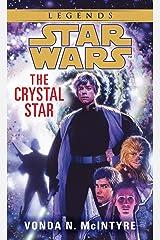 The Crystal Star: Star Wars Legends (Star Wars - Legends) Kindle Edition