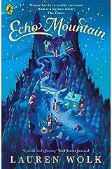 Echo Mountain Kindle Edition