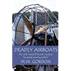 Deadly Airboats (Macduff Brooks Mystery Book 6)