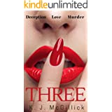 Three: Deception Love Murder (A Path of Deception and Betrayal Book 1)