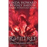 Raintree: Raintree: Inferno / Raintree: Haunted / Raintree: Sanctuary