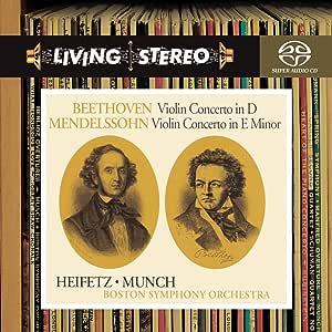 Beethoven: Violin Concerto in D; Mendelssohn: Violin Concerto in E minor
