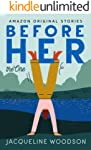 Before Her (The One)