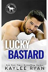 Lucky Bastard: A Hero Club Novel Kindle Edition