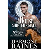 The Horse Shifter's Mate: A Wishing Moon Bay Shifter Romance (The Bond of Brothers Book 2)