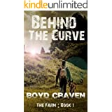 The Farm Book 1: Behind The Curve (Behind The Curve - The Farm)