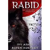 Rabid: The Savage Spirit of Seneca Rain (Kingdom of Wolves Book 6)