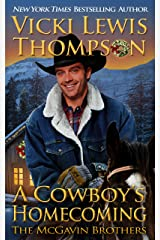 A Cowboy's Homecoming (The McGavin Brothers Book 17) Kindle Edition