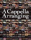 A Cappella Arranging (Music Pro Guides)