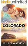 Building Colorado Dreams: Colorado Crazy Book 4-6 (Colorado…