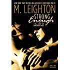 """Strong Enough (""""Tall, Dark, and Dangerous"""" Book 1)"""