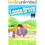 Loose Drive 6巻 (マンガハックPerry)