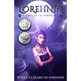 Lorehnin: A Novel of the Otherworld (The Otherworld Series Book 6)