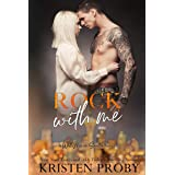 Rock With Me: A With Me In Seattle Novel