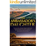 The Ambassadors Daughter: A Novel Out of Africa
