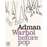 Adman Warhol before pop