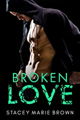 Broken Love (Blinded Love Series Book 2) Kindle Edition