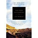 New Testament in Its World: An Introduction to the History, Literature, and Theology of the First Christians