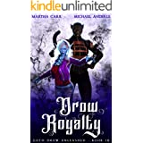 Drow Royalty (Goth Drow Unleashed Book 10)