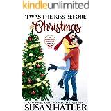 'Twas the Kiss Before Christmas (Christmas Mountain Clean Romance Series Book 4)