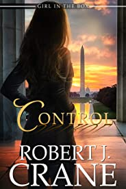 Control: Out of the Box (The Girl in the Box Book 38)