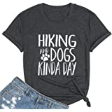 KIDDAD Hiking Dogs and Kinda Day Shirts Women Puppy Paw Tees Dog Mom Letter Print Short Sleeve Tops