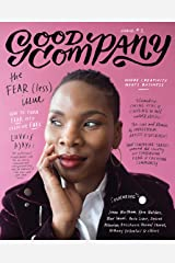Good Company (Issue 2): The Fear(less) Issue Kindle Edition