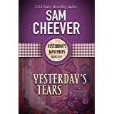 Yesterday's Tears (Yesterday Mysteries Book 5)