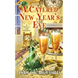 A Catered New Year's Eve (A Mystery With Recipes Book 15)