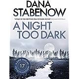 A Night Too Dark (A Kate Shugak Investigation Book 17)