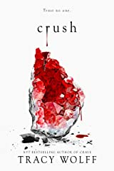Crush: the stunning New York Times bestselling sequel to Crave Kindle Edition