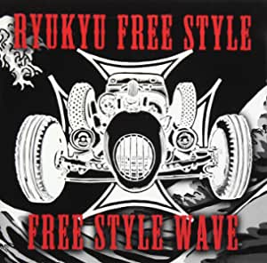 FREE STYLE WAVE